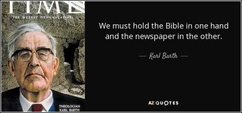 quote-we-must-hold-the-bible-in-one-hand-and-the-newspaper-in-the-other-karl-barth-68-97-24